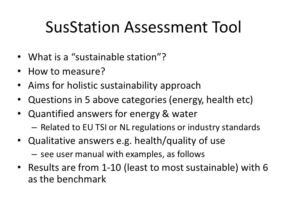 SusStation Assessment Tool What is a sustainable station .
