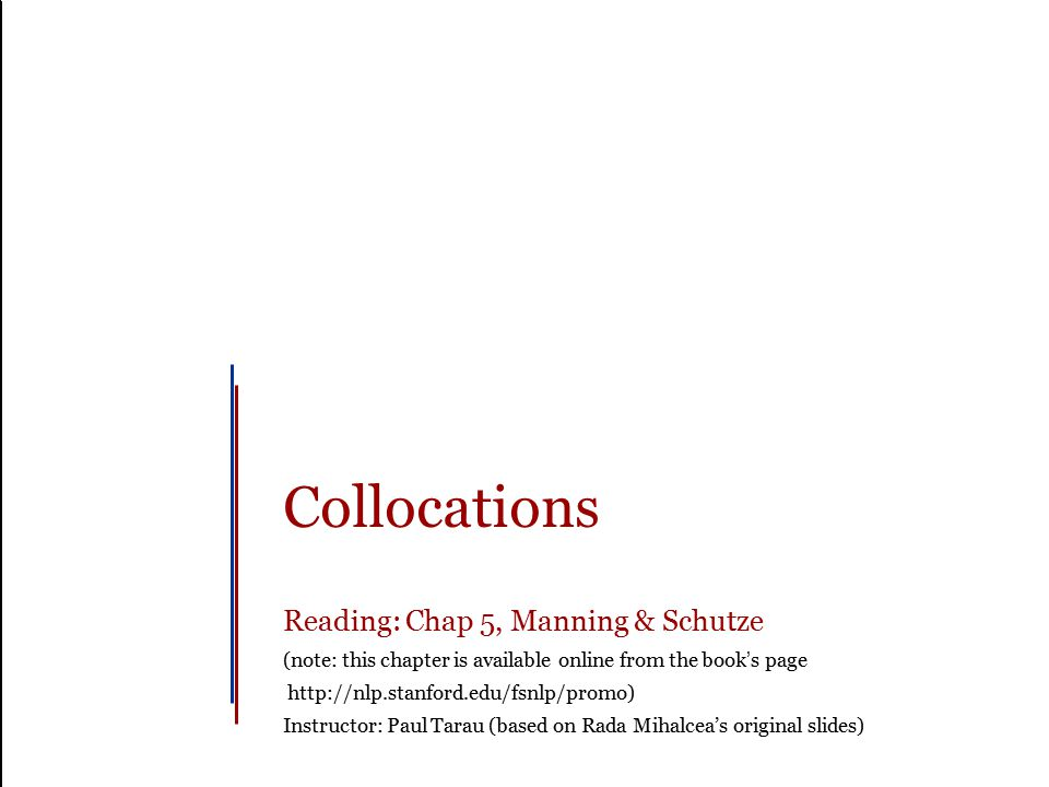 Slide 1 Outline What is a collocation.