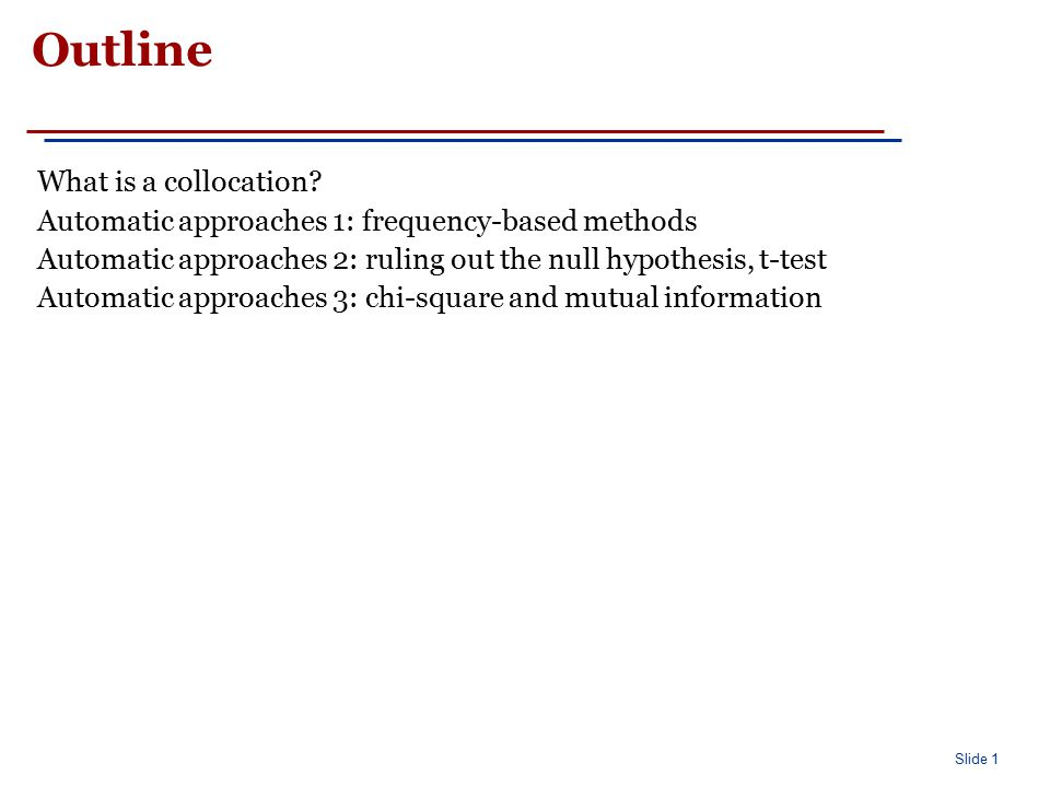 Slide 2 What is a Collocation.