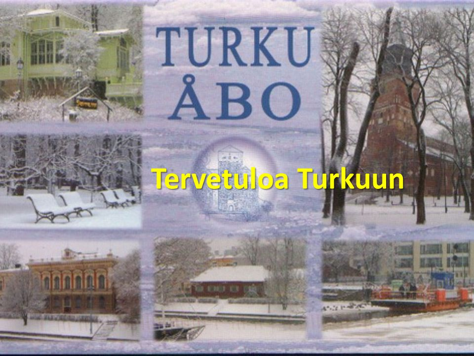 Tervetuloa Turkuun