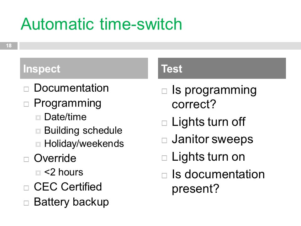 Automatic time-switch  Documentation  Programming  Date/time  Building schedule  Holiday/weekends  Override  <2 hours  CEC Certified  Battery