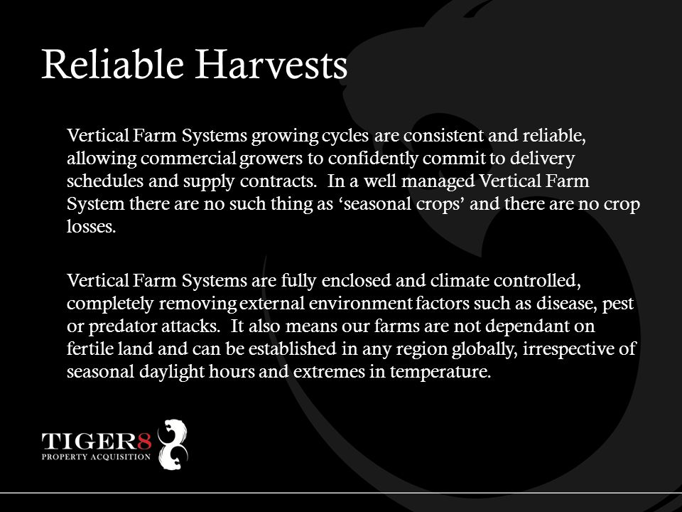 Reliable Harvests Vertical Farm Systems growing cycles are consistent and reliable, allowing commercial growers to confidently commit to delivery schedules and supply contracts.