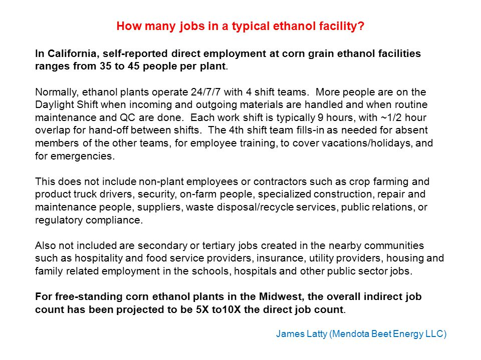 Energy-beet- to-ethanol plants in California will have a few more employees than conventional corn-ethanol plants.