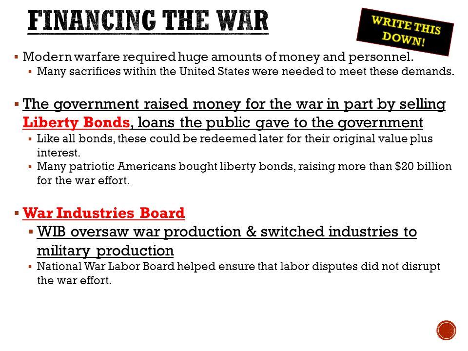 Financing the war: Sale of war bonds.Liberty and victory loans raised $21 billion.