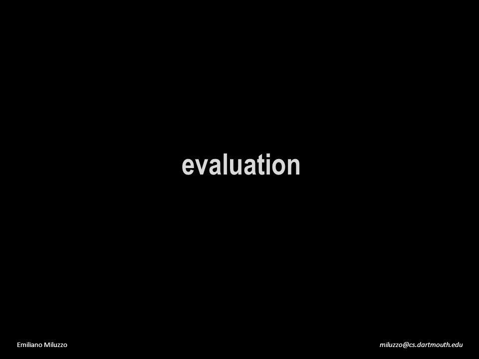 miluzzo@cs.dartmouth.eduEmiliano Miluzzo evaluation