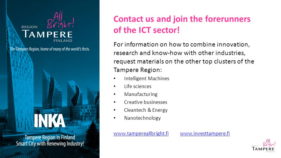 Contact us and join the forerunners of the ICT sector.