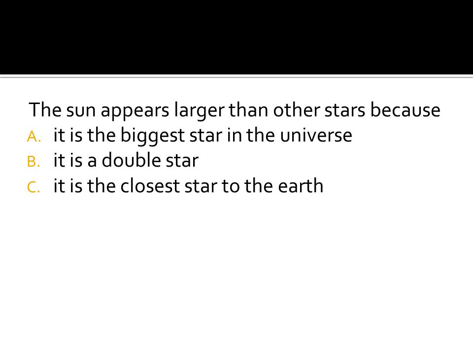 The sun appears larger than other stars because A.