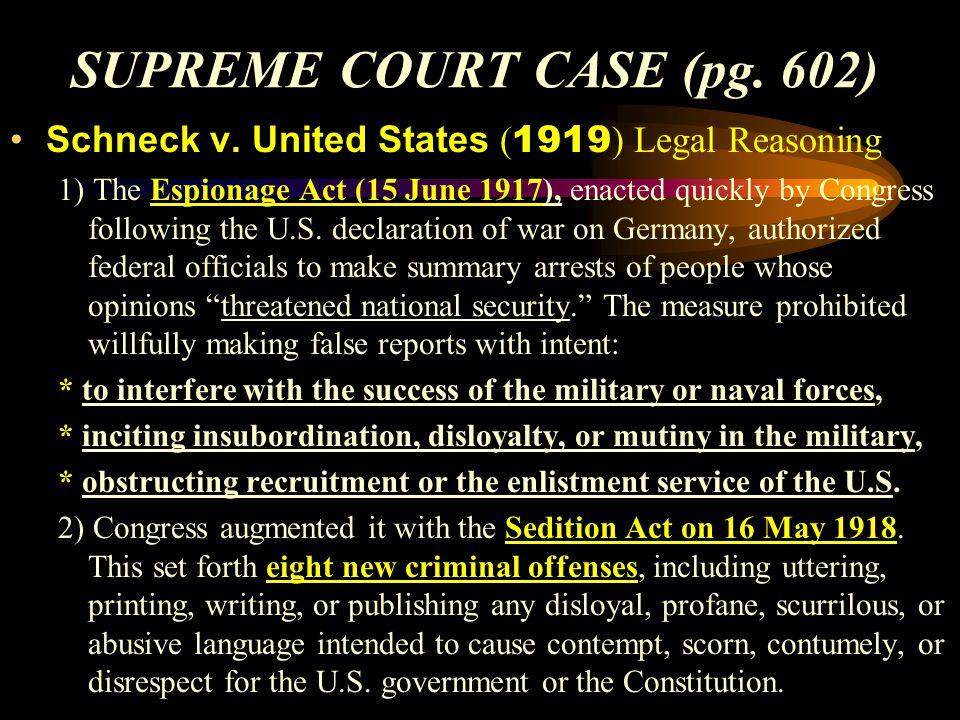 SUPREME COURT CASE (pg.602) Schneck v.