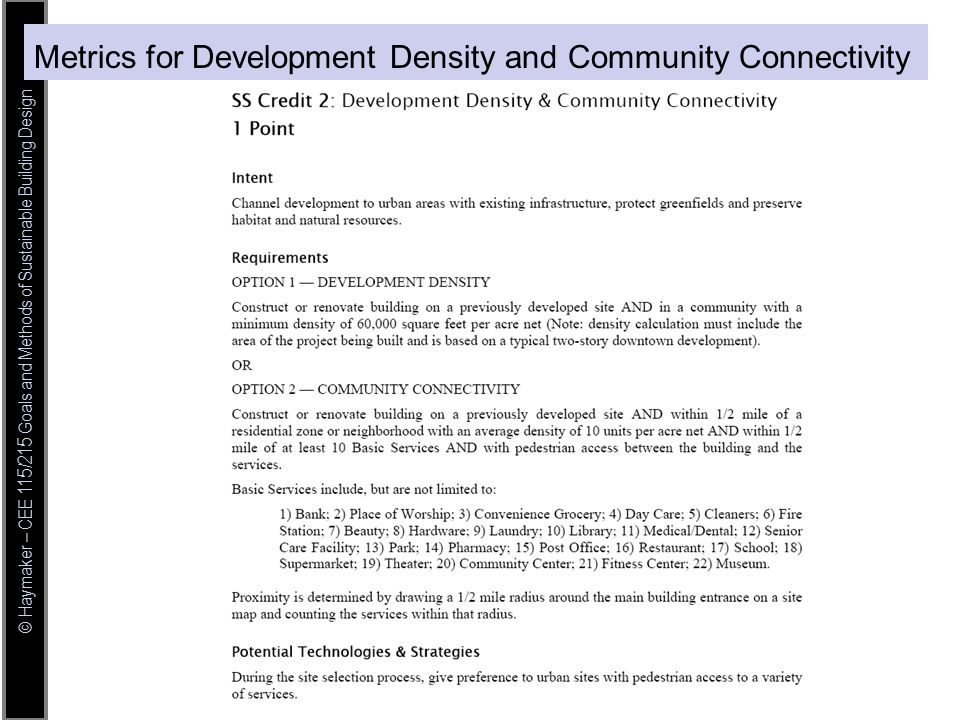 © Haymaker – CEE 115/215 Goals and Methods of Sustainable Building Design Metrics for Development Density and Community Connectivity