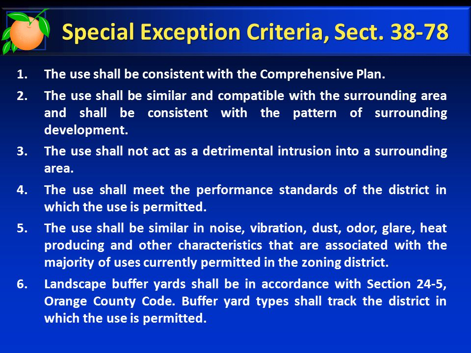 Special Exception Criteria, Sect. 38-78 1.The use shall be consistent with the Comprehensive Plan.