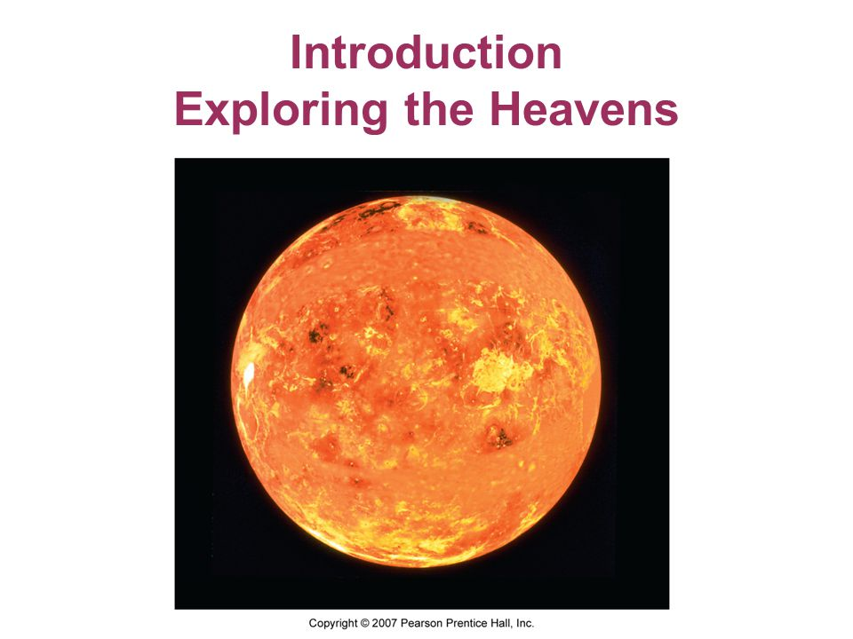 Introduction Exploring the Heavens