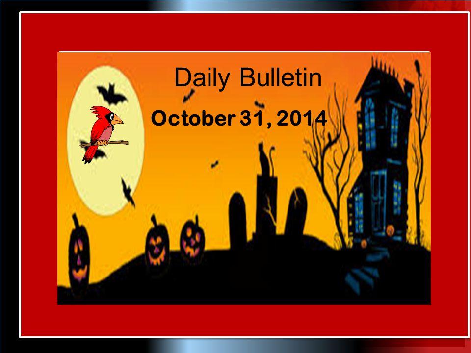 Daily Bulletin October 31, 2014