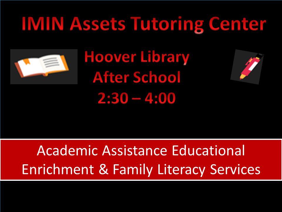 Academic Assistance Educational Enrichment & Family Literacy Services