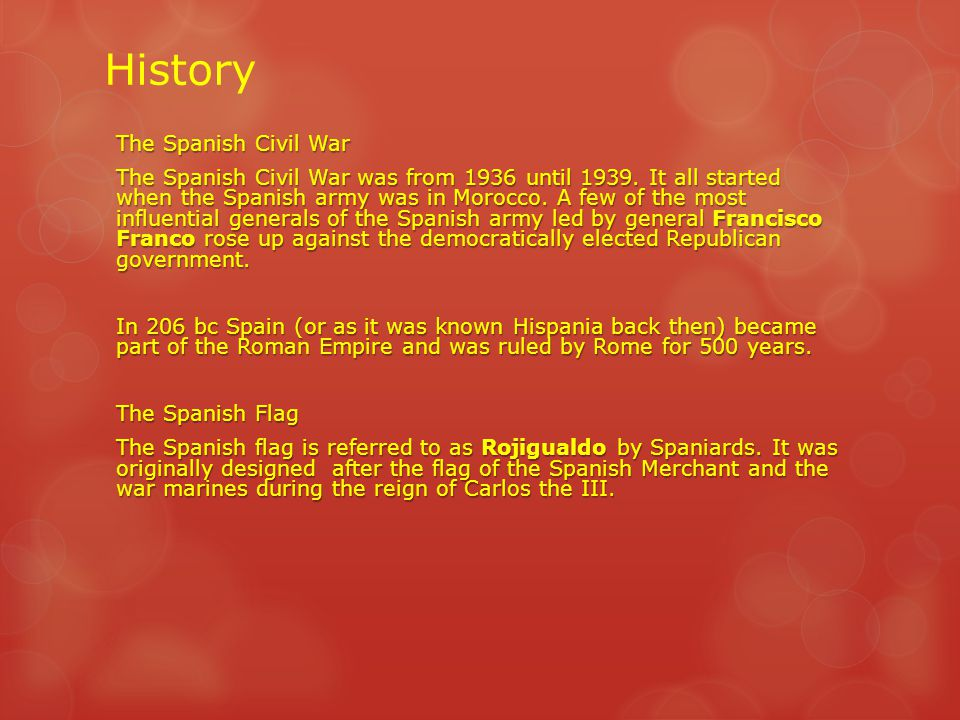 History The Spanish Civil War The Spanish Civil War was from 1936 until 1939.