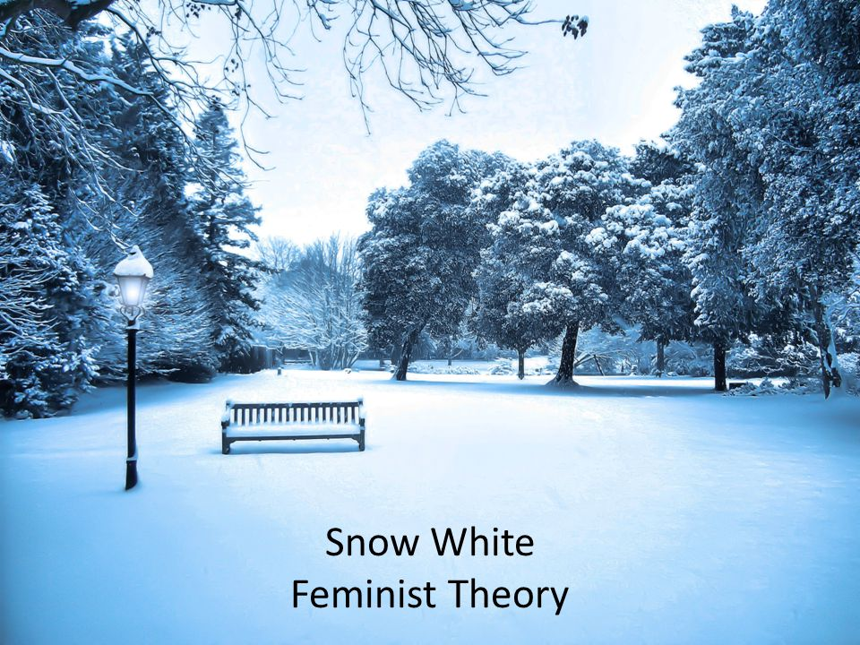 Snow White Feminist Theory + Critical Race Theory