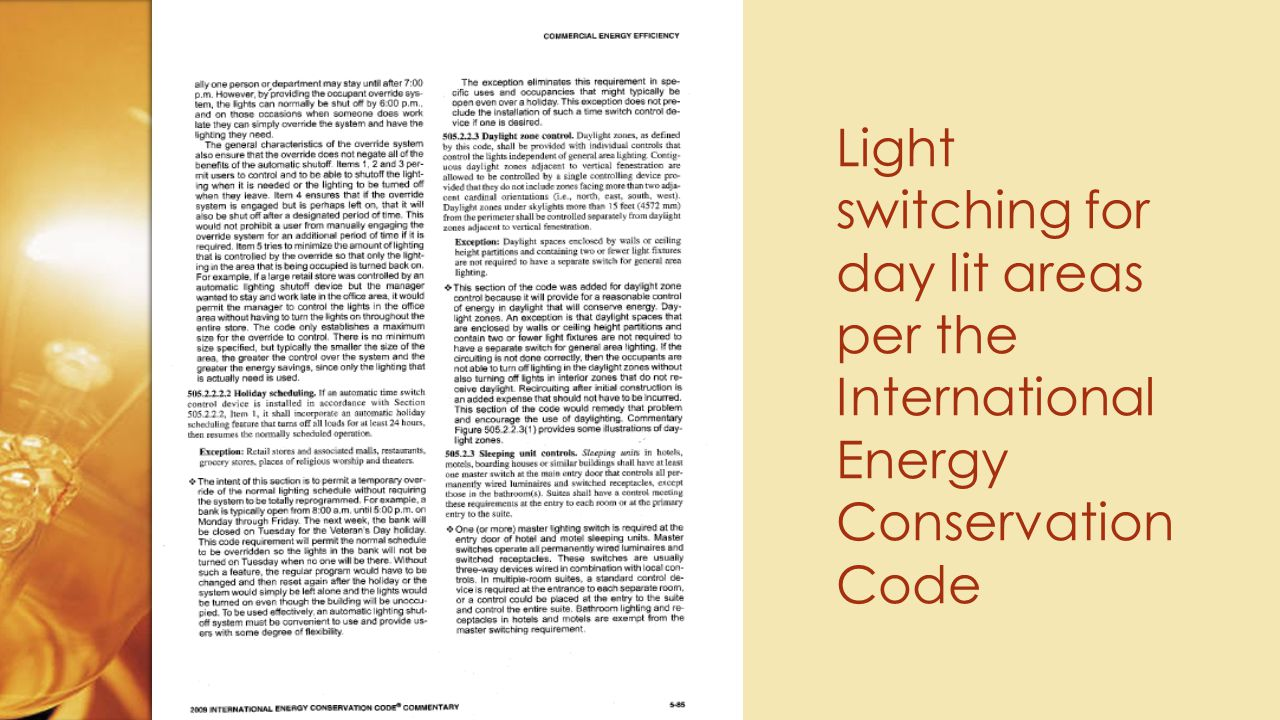 Light switching for day lit areas per the International Energy Conservation Code