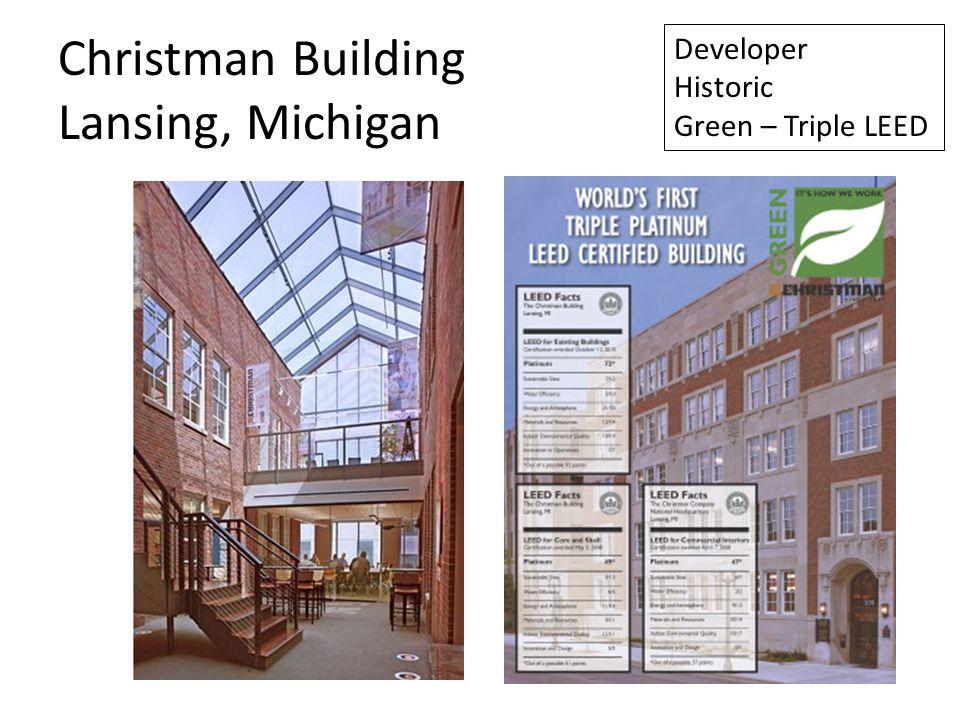 Christman Building Lansing, Michigan Developer Historic Green – Triple LEED
