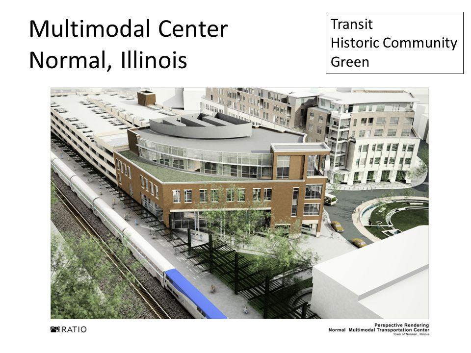 Multimodal Center Normal, Illinois Transit Historic Community Green