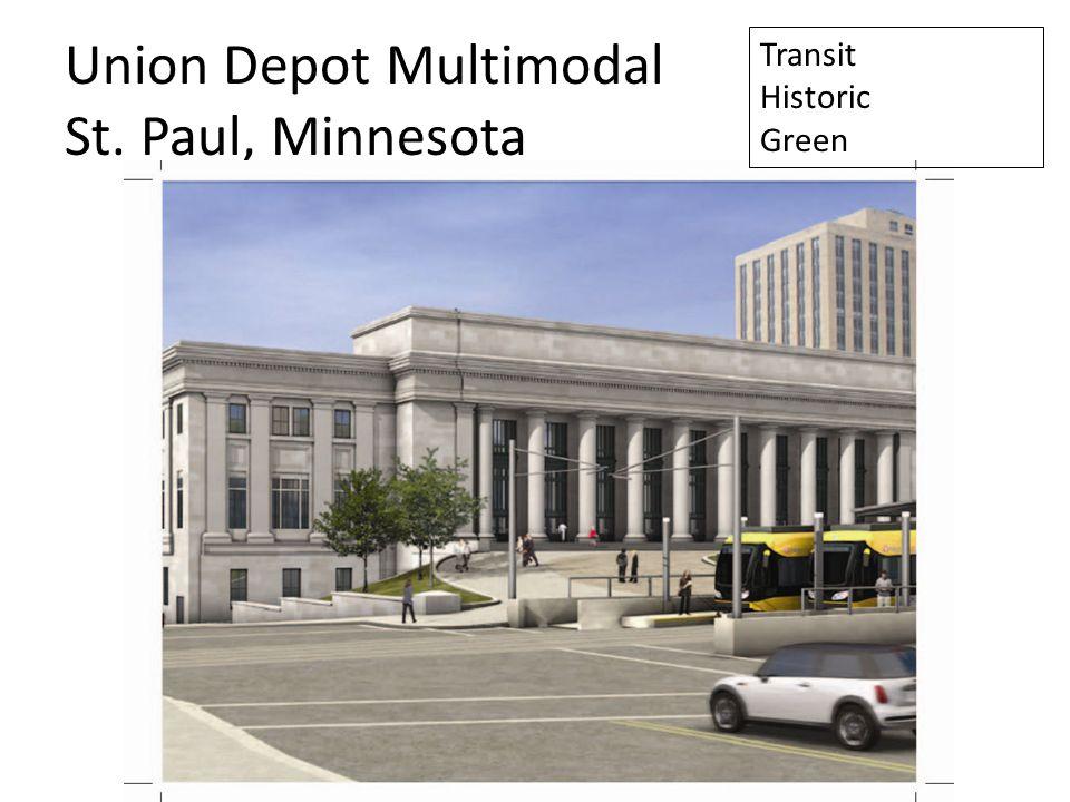 Union Depot Multimodal St. Paul, Minnesota Transit Historic Green