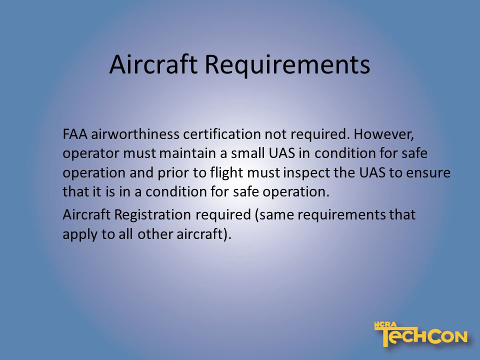 FAA airworthiness certification not required.