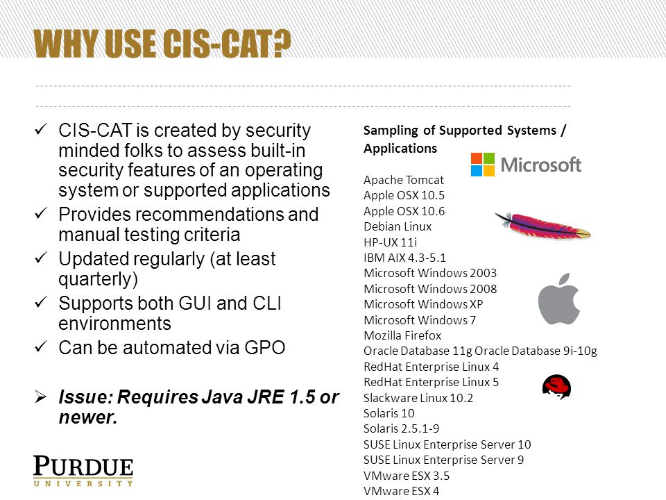 WHY USE CIS-CAT.