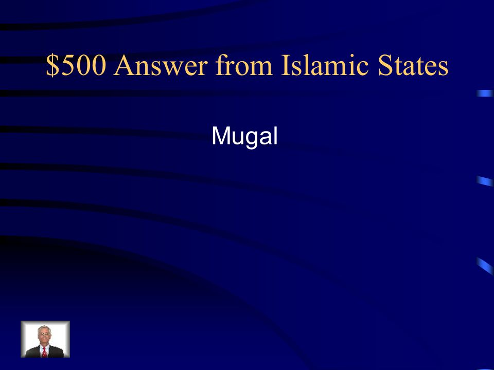 $500 Answer from Islamic States Mugal