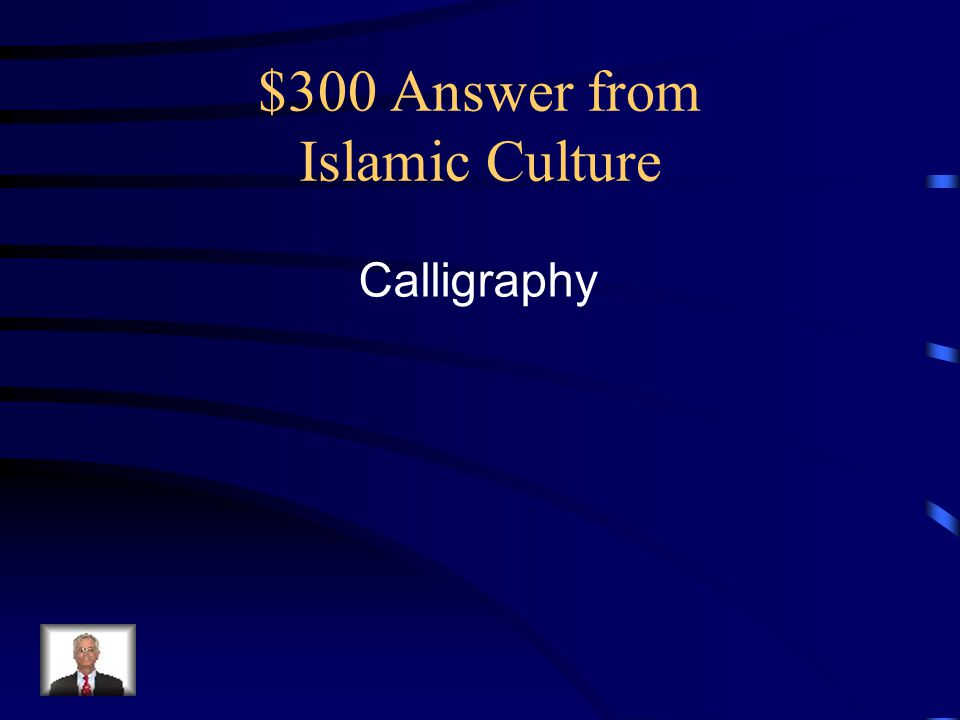 $300 Answer from Islamic Culture Calligraphy