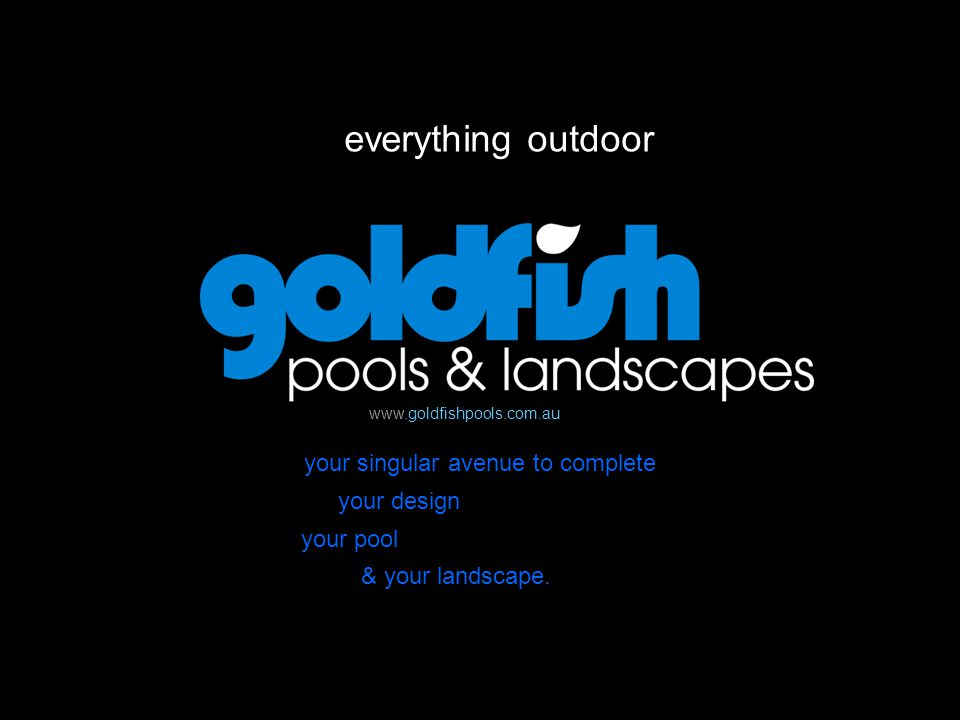 everything outdoor your singular avenue to complete your design your pool & your landscape.