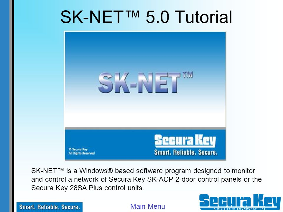 SK-NET™ VersionsSK-NET™ Versions Getting Started Access Groups Add Block of cardsAdd Block of cards Add/Delete/Void single userAdd/Delete/Void single user Add Facility Code ManuallyAdd Facility Code Manually Add Facility Code SoftwareAdd Facility Code Software Add New Readers to your systemAdd New Readers to your system Archive Transactions Connecting to a Location Connection Groups Badge Printing NEWBadge Printing Daylight Saving Time NEWDaylight Saving Time Door Controls Enter MLD serial number NEWEnter MLD serial number Find/Filter Users Holidays Inputs LAN Connection Limited Use Modem Connection Multiple Connections Outputs Real Antipassback RS-232 Connection Time Zones Timed Antipassback Transaction Screen NEWTransaction Screen Transaction Reports User Manager User Reports View In/Out Status View Single Transaction Contact Us Select One or Left Click to View All