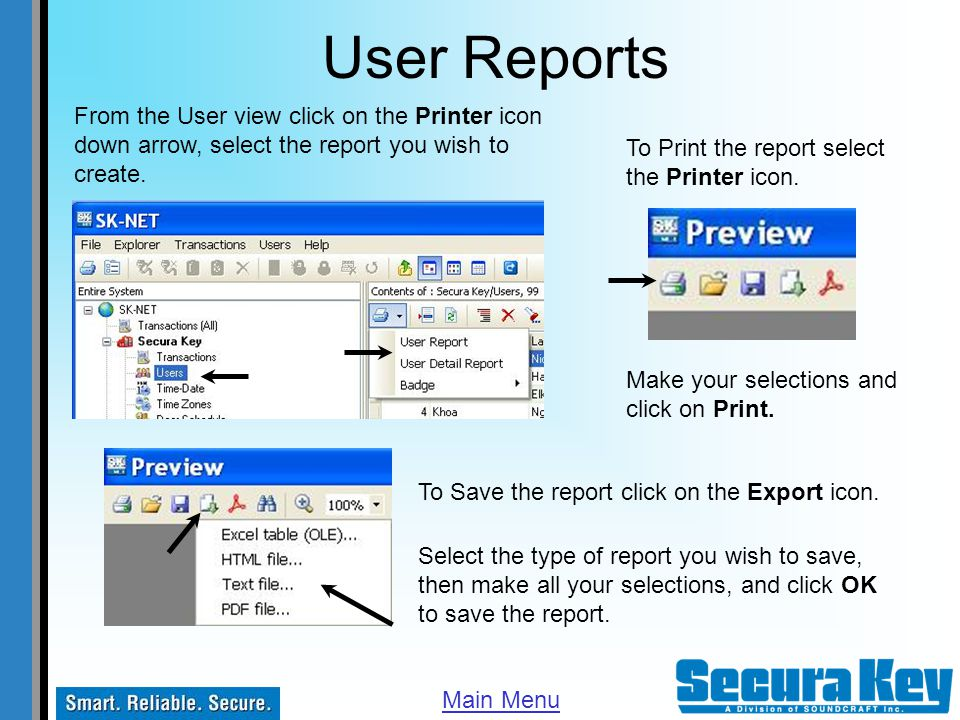 User Reports Select the type of report you wish to save, then make all your selections, and click OK to save the report. To Print the report select th