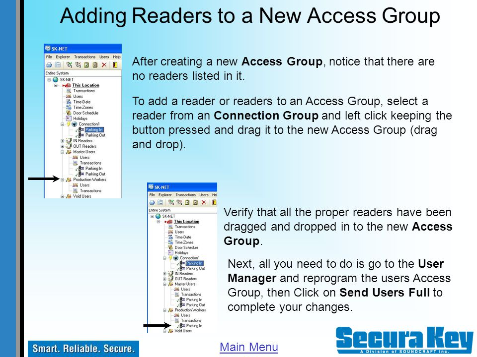 Adding Readers to a New Access Group After creating a new Access Group, notice that there are no readers listed in it. To add a reader or readers to a