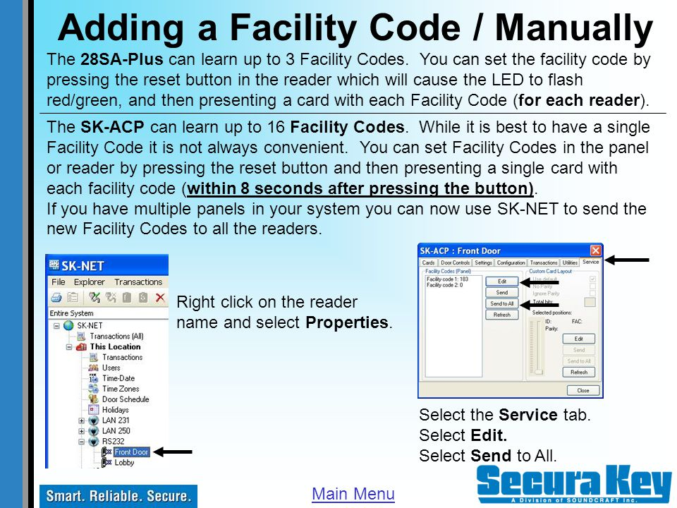 Adding a Facility Code / Manually The 28SA-Plus can learn up to 3 Facility Codes. You can set the facility code by pressing the reset button in the re