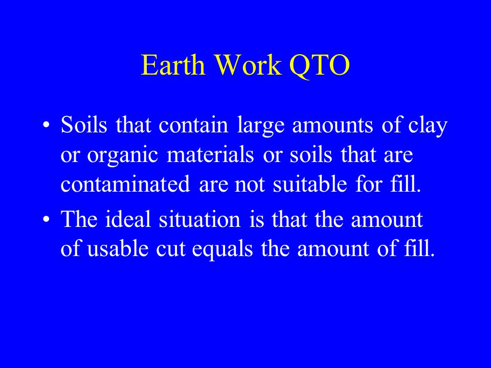 Earthwork QTO Design Stage 1 Preconstruction Stage 2: Procurement Conceptual Planning Stage3: Construction Stage 4: Project Close-out