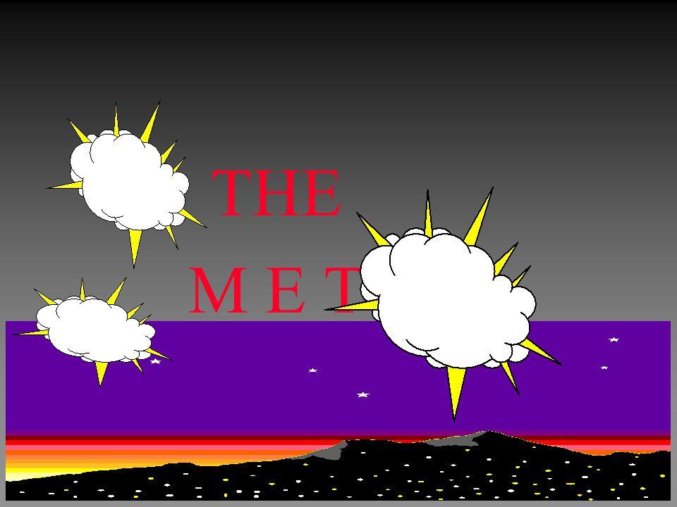THE M E T