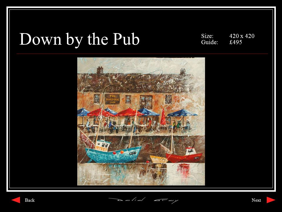 Down by the Pub Size:420 x 420 Guide:£495 NextBack