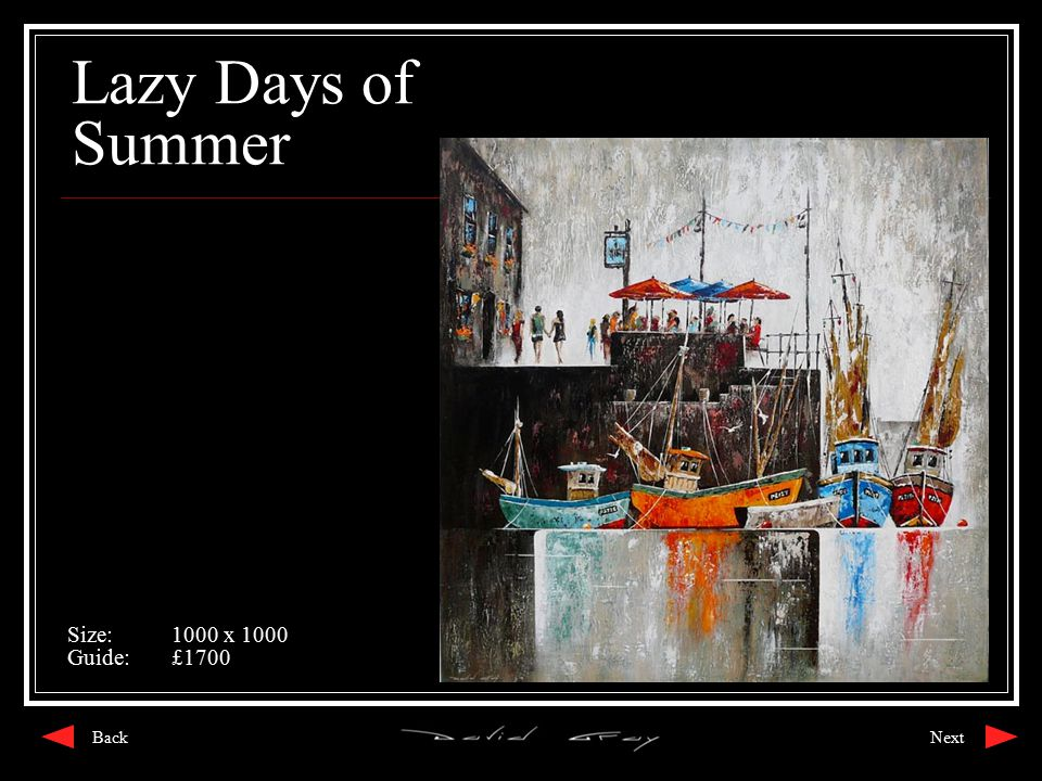 Lazy Days of Summer Size:1000 x 1000 Guide:£1700 NextBack