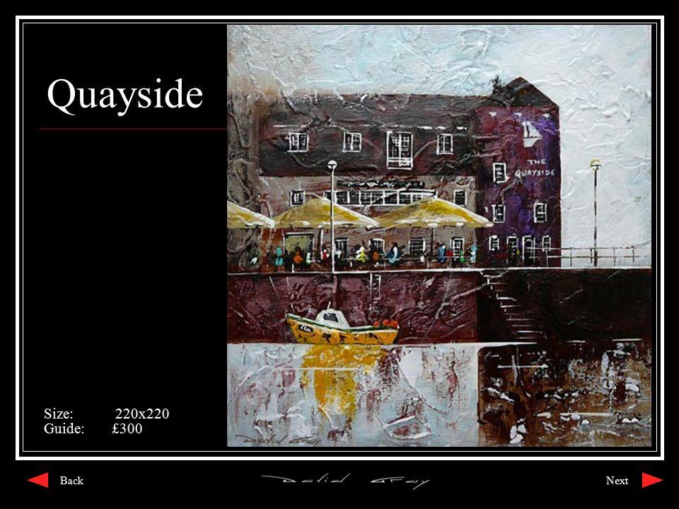 Quayside Size: 220x220 Guide:£300 NextBack