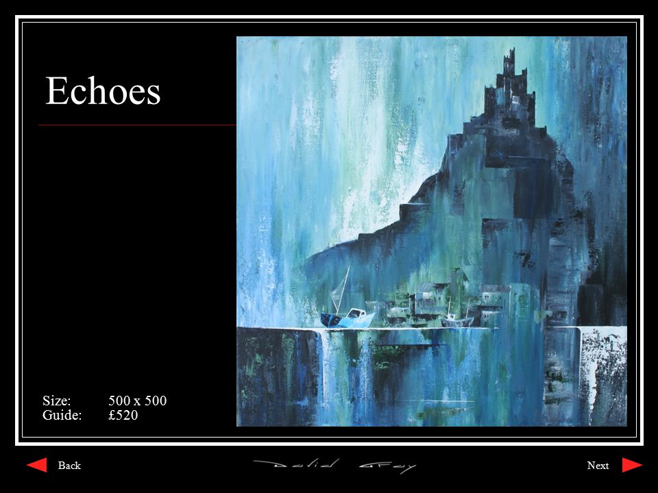Echoes Size:500 x 500 Guide:£520 NextBack