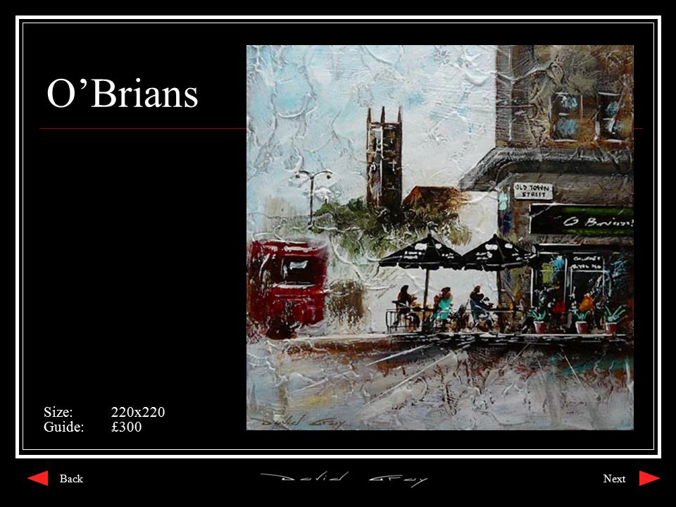 O'Brians Size:220x220 Guide:£300 NextBack