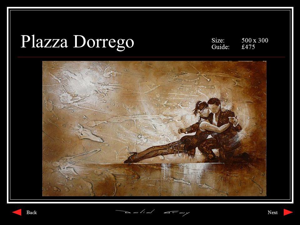 Plazza Dorrego Size:500 x 300 Guide:£475 NextBack