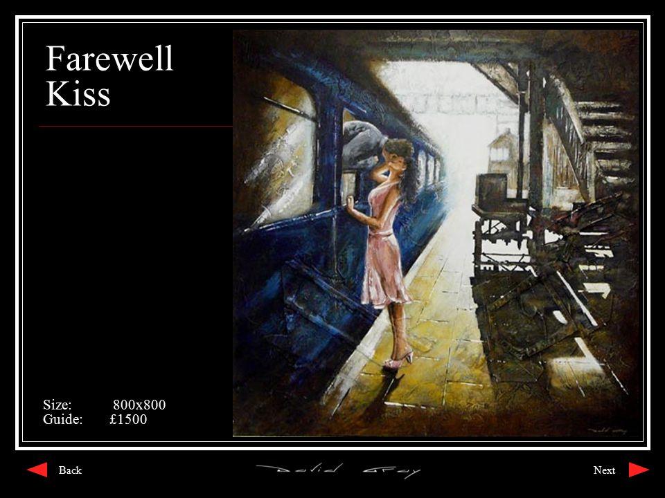 Farewell Kiss Size: 800x800 Guide:£1500 NextBack