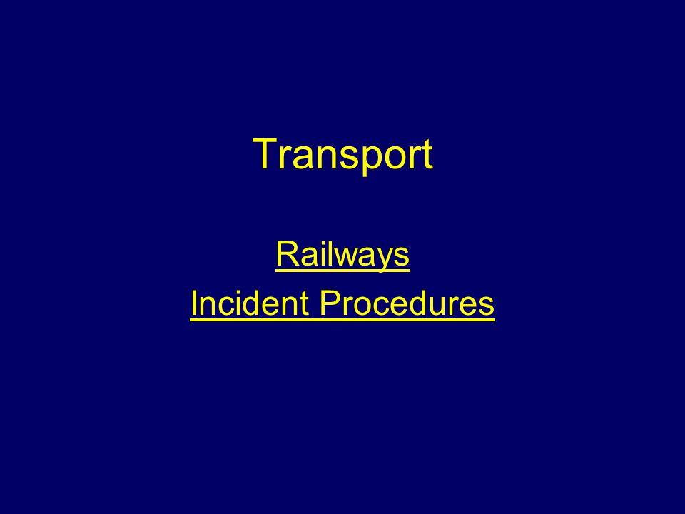 Transport Railways Incident Procedures