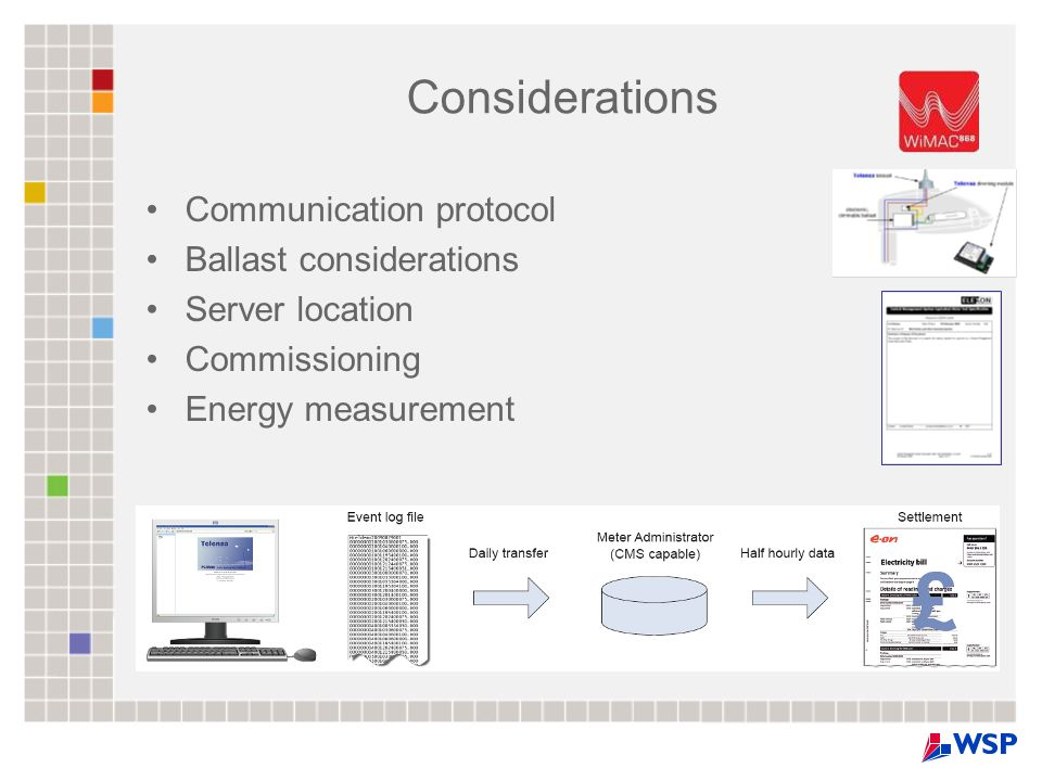 Considerations Communication protocol Ballast considerations Server location Commissioning Energy measurement