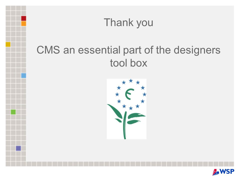 Thank you CMS an essential part of the designers tool box