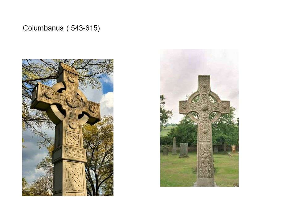Columbanus ( 543-615)