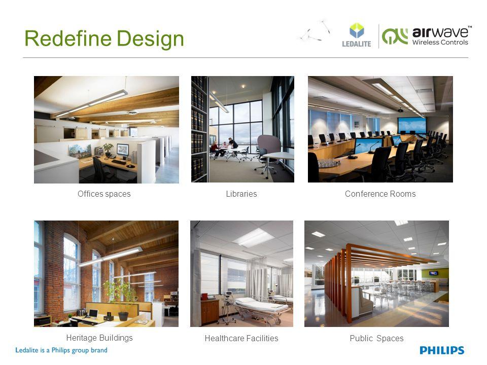Redefine Design LibrariesOffices spacesConference Rooms Healthcare FacilitiesPublic Spaces Heritage Buildings
