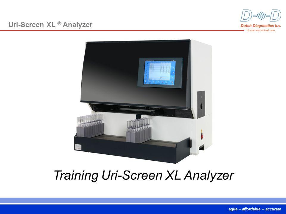 agile – affordable – accurate Training Uri-Screen XL Analyzer Uri-Screen XL ® Analyzer