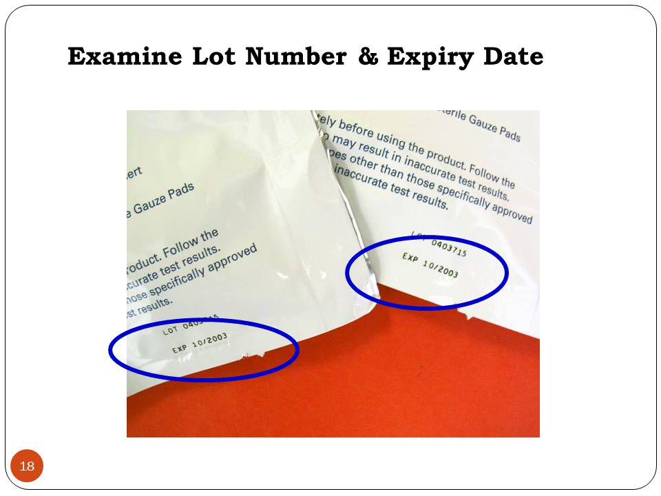 Examine Lot Number & Expiry Date 18