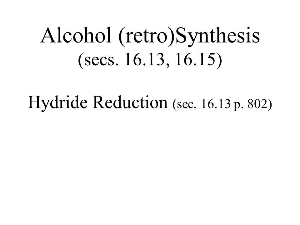 O Versatility of Grignard Reagent R-OHR-BrR-MgBr PBr 3 Mg O CH 2 O CH O C Is there a preferred order.