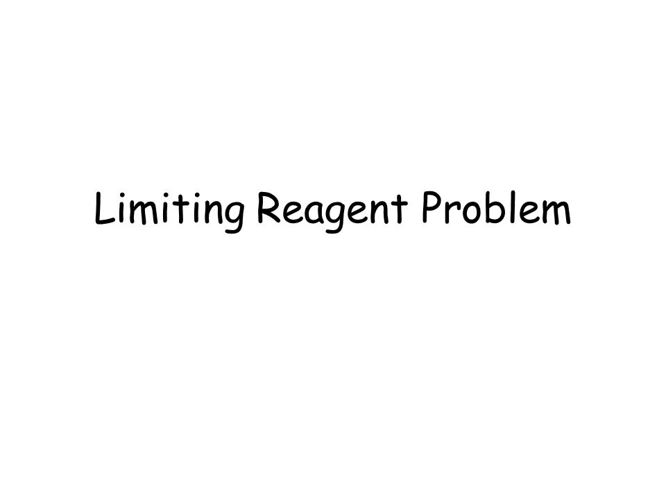 Limiting Reagent Problem